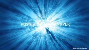PUSH Video Wallpaper 421 Crack Is An Excellence App That With The Great Entertainment On Screen Of Our Pc Any Which You Can Apply Gif At